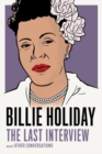 Billie Holiday: The Last Interview - Book