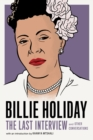 Billie Holiday: The Last Interview : and Other Conversations - eBook