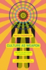 Culture As Weapon - Book