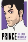 Prince: The Last Interview : And Other Conversations - Book