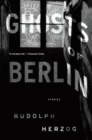 Ghosts of Berlin : Stories - eBook