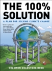 The 100% Solution : A Plan for Solving Climate Change - eBook