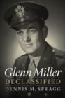 Glenn Miller Declassified - Book