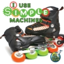 I Use Simple Machines - eBook