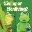 Living Or Nonliving? - eBook