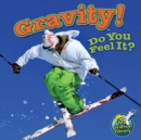 Gravity! Do You Feel It? - eBook