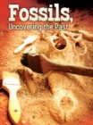Fossils : Uncovering The Past - eBook