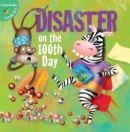 Disaster On The 100Th Day - eBook