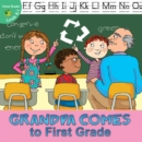 Grandpa Comes to First Grade - eBook
