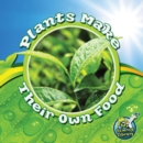 Plants Make Their Own Food - eBook