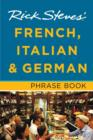 Rick Steves' French, Italian & German Phrase Book - Book