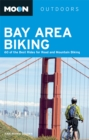 Moon Bay Area Biking : 60 of the Best Rides for Road and Mountain Biking - eBook