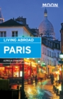 Moon Living Abroad Paris - eBook