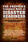 The Prepper's Complete Book of Disaster Readiness : Life-Saving Skills, Supplies, Tactics and Plans - eBook