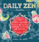 Daily Zen Doodles : 365 Tangle Creations for Inspiration, Relaxation and Joy - eBook