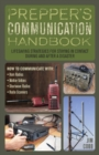 Prepper's Communication Handbook : Lifesaving Strategies for Staying in Contact During and After a Disaster - Book