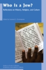 Who Is A Jew? : Reflections on History, Religion, and Culture - eBook
