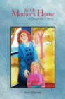 In My Mother's House : A Daughter's Story - eBook