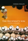 The Recipient's Son : A Novel of Honor - eBook