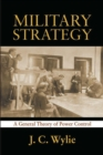 Military Strategy : A General Theory of Power Control - eBook