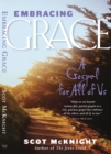 Embracing Grace : A Gospel for All of Us - eBook