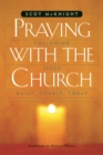 Praying with the Church : Following Jesus Daily, Hourly, Today - eBook