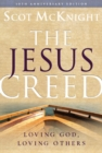 The Jesus Creed : Loving God, Loving Others - 10th Anniversary Edition - eBook