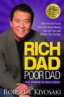 Rich Dad Poor Dad : What the Rich Teach Their Kids About Money That the Poor and Middle Class Do Not! - Book
