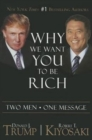 Why We Want You To Be Rich : Two Men   One Message - Book