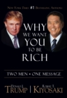 Why We Want You To Be Rich : Two Men * One Message - eBook