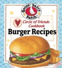 Circle of Friends Cookbook : 25 Burger Recipes - eBook