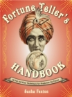 Fortune Teller's Handbook : 20 Fun and Easy Techniques for Predicting the Future - eBook