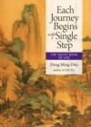 Each Journey Begins with a Single Step : The Taoist Book of Life - eBook