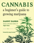 Cannabis : A Beginer's Guide to Growing Marijuana - eBook