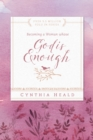 Becoming a Woman Whose God Is Enough - eBook