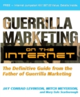 Guerrilla Marketing on the Internet : The Definitive Guide from the Father of Guerrilla Marketing - eBook