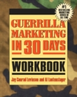Guerrilla Marketing in 30 Days Workbook - eBook