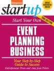 Start Your Own Event Planning Business : Your Step-By-Step Guide to Success - eBook