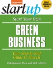 Start Your Own Green Business : Your Step-By-Step Guide to Success - eBook