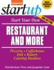 Start Your Own Restaurant and More : Pizzeria, Cofeehouse, Deli, Bakery, Catering Business - eBook