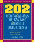 202 High Paying Jobs You Can Land Without a College Degree - eBook