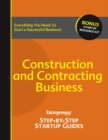 Construction and Contracting Business : Step-by-Step Startup Guide - eBook