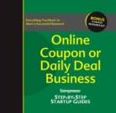 Online Coupon or Daily Deal Business : Step-by-Step Startup Guide - eBook