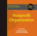 Nonprofit Organization : Step-by-Step Startup Guide - eBook