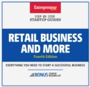 Retail Business and More : Step-by-Step Startup Guide - eBook