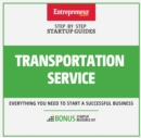 Transportation Service : Step-By-Step Startup Guide - eBook