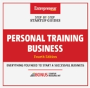Personal Training Business : Step-By-Step Startup Guide - eBook