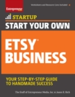 Start Your Own Etsy Business : Handmade Goods, Crafts, Jewelry, and More - eBook