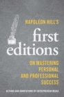 Napoleon Hill's First Editions : On Mastering Personal and Professional Success - eBook
