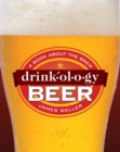 Drinkology Beer : A Book About the Brew - eBook